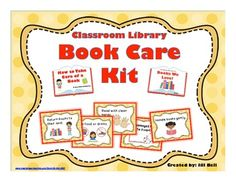 Classroom Library Book Care Kit.  A set of 6  book care posters and 2 collaborative books . $