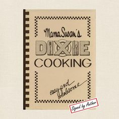 Mama Susan's Dixie Cooking Cookbook - SIGNED at CookbookVillage.com