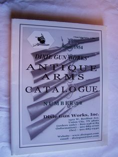 Dixie Gun Works Antique Arms Catalogue / Catalog Number 52 Summer Fall 2000 - for sale at Wenzel Thrifty Nickel ecrater store