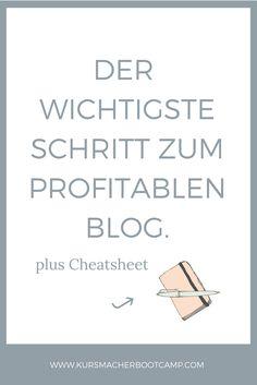 Der wichtigste Schritt, den du machen musst um mit deinem Blog Geld zu verdienen.