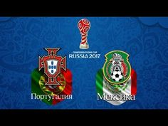 Portugal vs Mexico game Full Match HD Highlights Confederations Cup 2017