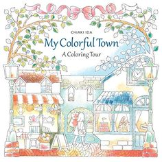 My Colorful Town: A Coloring Tour by Chiaki Ida https://www.amazon.com/dp/1942021593/ref=cm_sw_r_pi_dp_x_XFDczbCM4AG1H