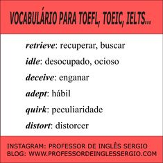 VOCABULÁRIO PARA #TOEFL, #TOEIC, #IELTS #INGLES #PROFESSORDEINGLESSERGIO #INGLESAVANÇADO Learning English, Ielts, Blog, Learn English, Spanish, Words