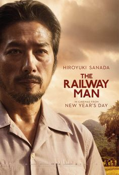 The Railway Man, Hiroyuki Sanada as Nagase ~Repinned Via jannie