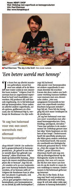 'Een betere wereld met hennep' in BN DeStem  Paul Elzerman www.hempishop.nl