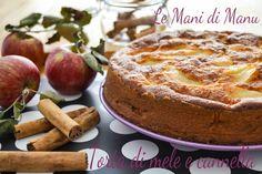 Torta di mele e cannella | Ricetta classica | Le Mani Di Manu