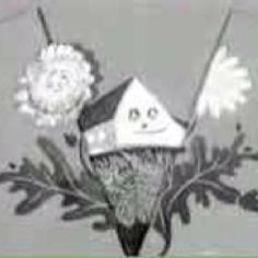 Watch with Mother- I used to watch this when I was a little girl. This was Bill and Ben....and I'm sure the little house knew something about it!