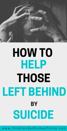 I wish I knew this before everything happened :( How to help those left behind by suicide.  Depression, Mental Health, Suicide