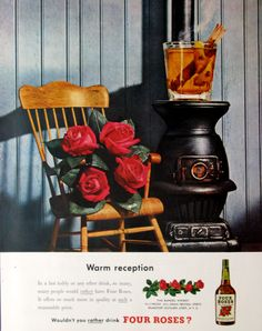 1950 Four Roses whiskey ad with woodstove (from #RetroReveries)
