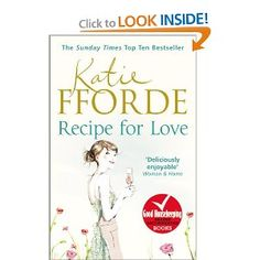 Recipe for Love: Katie Fforde: used or Amazon.co.uk because not in print in the US