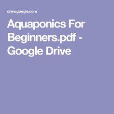 Aquaponics For Beginners.pdf - Google Drive