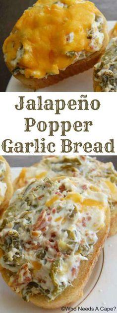Jalapeno Popper Garlic Bread   Who Needs A Cape?