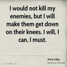Image result for maria callas quotes work for art
