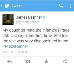 @jamesdashner what did you expect?! We're all disappointed @jamesdashner I still haven't forgiven you for page 250