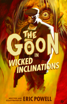 The Goon - Wicked Inclinations by Eric Powell