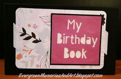 Evergreen Memories: National Paper Crafting Month Blog Hop: Live Your Day
