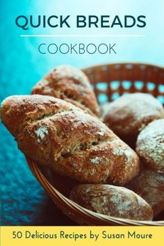 Quick Bread Cookbook: 50 Delicious Recipes of Savory Quick Breads, Sweet Quick Breads and Classic Bread Recipes. Download the ebook: http://www.good-ebooks.org/quick-bread-cookbook-50-delicious-recipes-of-savory-quick-breads-sweet-quick-breads-and-classic-bread-recipes/ #ebooks #book #ebook #books #PDF