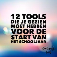 Onderwijs en zo voort ........: 2598. Een goede start : 12 Tools om nu nog te…