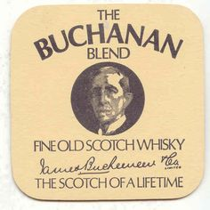 """Buchanan Blend Fine Old Scotch Whisky """"The Scotch Of A Lifetime"""" beermat from 1970s-1980s."""