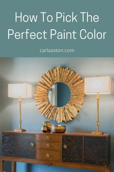 How To Choose Perfect Paint Colors For Your Home - Carla Aston, Interior Designer