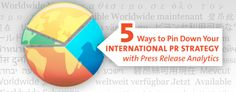 Blog post: How to Use Reporting to Drive Your International PR Strategy