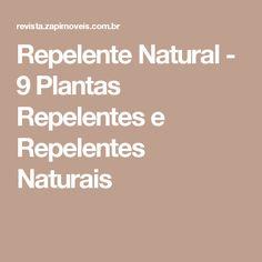 Repelente Natural - 9 Plantas Repelentes e Repelentes Naturais
