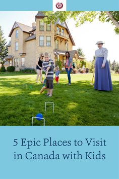 5 of Our Favorite Places to Visit in Canada with Kids