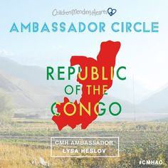 #CMHAC Ambassador to the Republic of the Congo - Lysa Heslov.     https://childrenmendinghearts.org/cmh-ambassador-circle/  https://instagram.com/childrenmendinghearts/