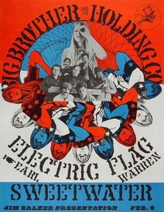 """A """"Poster From The Past"""" for Big Brother & The Holding Company, Electric Flag and Sweetwater performing at the Earl Warren Showgrounds, Santa Barbara, California. This gig took place 50 years ago back on Feb. 3 1968. Poster created by rock artist Frank Bettencourt."""