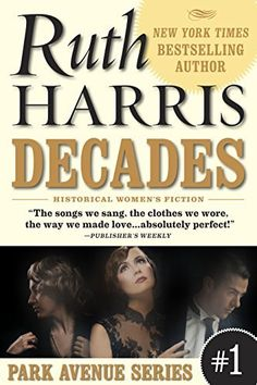 DECADES (Park Avenue Series, Book #1) by Ruth Harris, http://www.amazon.com/dp/B004H1TCXO/ref=cm_sw_r_pi_dp_eu8Fub05VVZVR