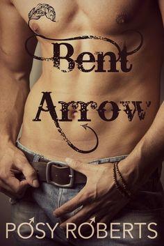 Bent Arrow -- Posy Roberts