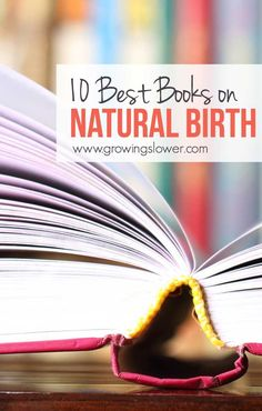 Are you preparing for a natural birth? Read these 10 best books on natural birth during your pregnancy to help you prepare for your natural birth, recommended by a two-time natural birthing mama. That's one for each month of your pregnancy, and one more just in case you're late! Plus hints for the most important sections to read if you're pressed for time.