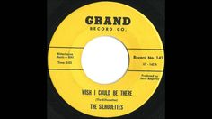 Silhouettes - Wish I Could Be There - Rare Early 60's Philly Doo Wop Ballad