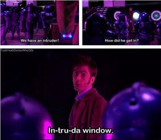 I always thought this was one of the most underrated jokes of doctor who. It was in season one too! :)