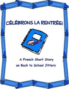 A fun one-page French short story on back-to-school jitters. Great for reviewing school supply vocabulary and for gauging your students' reading skills at the beginning of the year.