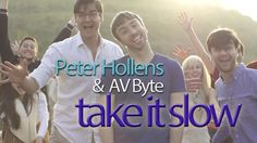 Take it Slow - Peter Hollens Acappella (+playlist)