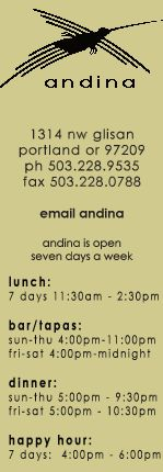 Andina, The menu looks a little scary to me but I have heard nothing but rave reviews about this place. Also I hear peruvian food is the best in South America...