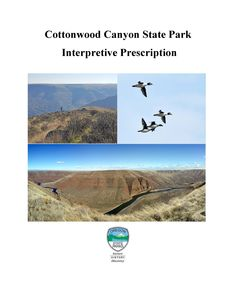 Cottonwood Canyon State Park interpretive prescription, by the Oregon State Parks and Recreation Department
