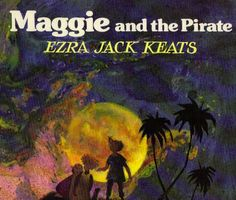 My favorite book from childhood    http://booksforbreakfast2.blogspot.com/2011/01/maggie-and-pirate.html