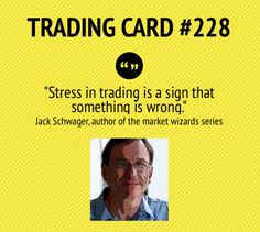 Trading Card #228: Trading Stress by Jack Schwager