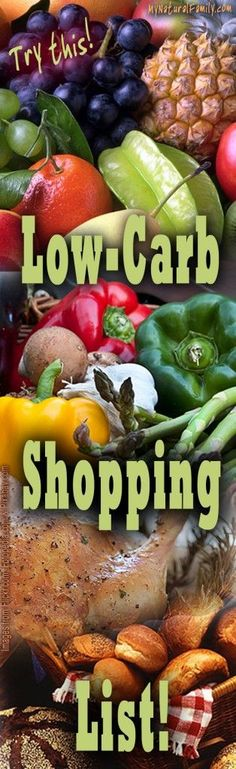 Low Carb Shopping List - Start Your Diet at the Grocery Store - MyNaturalFamily.com #lowcarb