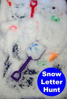 Snow letter hunt! Great way to add literacy learning to a fun, sensory experience!