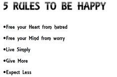 5 rules to be Happy