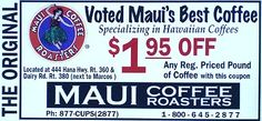 Maui Coffee Roasters, Kahului, Maui, Hawaii - Discount Coupon - Maui Leisure Guide