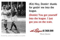 """""""Hey Dottie?... """"~ A League of Their Own (1992) ~ Movie Quotes ~ #moviequotes #leagueoftheirown #90smovies"""