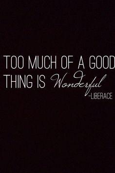 Liberace Liberace Inspirational Quotes Uplifting Quotes