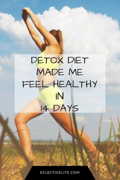 Staying healthy can be tough & everyone has their cheat days. This Ultimate Detox Diet Plan made me feel way better in only 14 days.