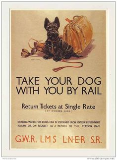 Advertising Poster - GWR, LMS, LNER, SR - Take your dog with you by Rail - reproduction