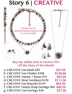 Sabika Jewelry Story of the Month in March!  Contact me at: stephaniesabika@gmail.com or 412-915-5982