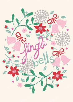 christmas jingle bells wreath design illustration print greetings card victoriajohnsondesign.com Christmas Time Is Here, Christmas Mood, Elegant Christmas, Christmas Quotes, Pink Christmas, Christmas Design, Christmas Greetings, Vintage Christmas, Christmas Crafts